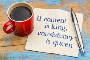 """The words """"If content is king, consistency is queen"""" to illustrate the importance of content strategy and blogging in SEO marketing for psychotherapists and private practice owners"""