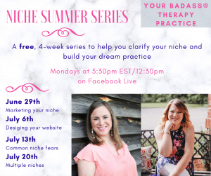 Laura Long's graphic about her upcoming Niche Summer Series where she is going live to provide coaching about niching for therapists and private practice owners.